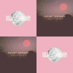Isla Visa Worship HXLY KXSS Remix vs. Mount Dreams ft. Anatomy - Dancing On The Moon/Night Dive - Lucas Smith Mashup
