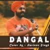 Dangal Title Song - Harleen Singh Version