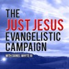 What is the Gospel? (Just Jesus Evangelistic Campaign, Day 314 since Jan. 20, 2017)