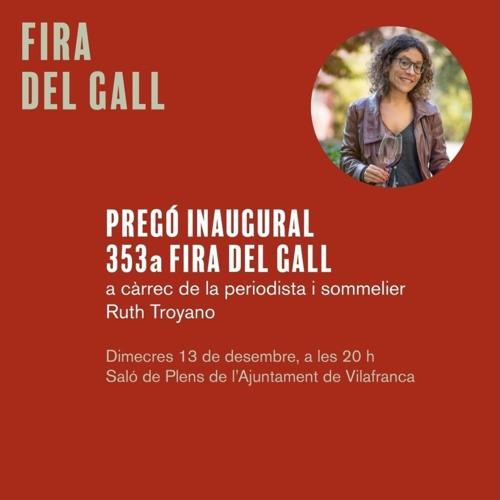 Pregó de la Fira del Gall 2017 de Vilafranca del Penedès a càrrec de Ruth Troyano