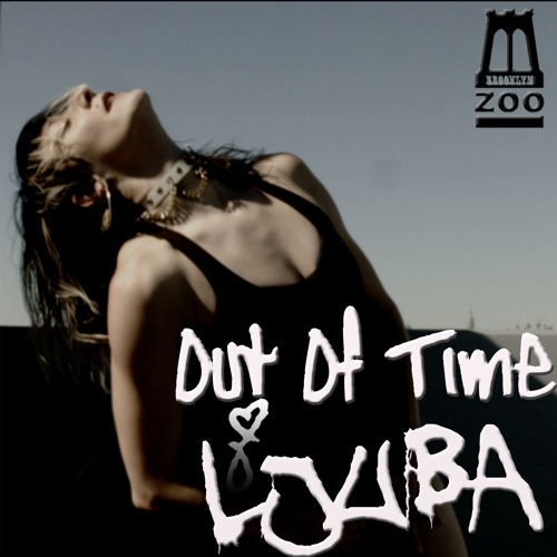 LJUBA - Out Of Time (Prod. Chew Fu)
