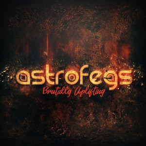 AstroFegs - Brutally Uplifting 020 2017-12-12 Artwork