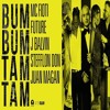 Mc Fioti Ft. Future, J Balvin, Stefflon Don, Juan Magan - Bum Bum Tam Tam