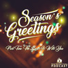 Season's Greetings Part 2: The Lord Is With You