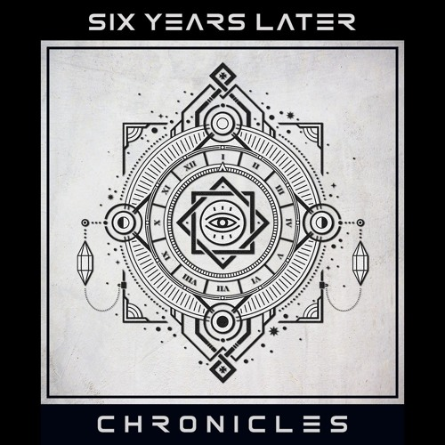 Six Years Later - Chronicles - 08 - End Of Time