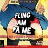 Fling am pa me (mixed by DJ TEFFLAR) mas