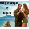 Swag Se Swagat - Remixed by DJ Jack