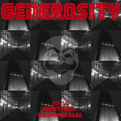 Generosity by Short Fuze & Uncommon Nasa
