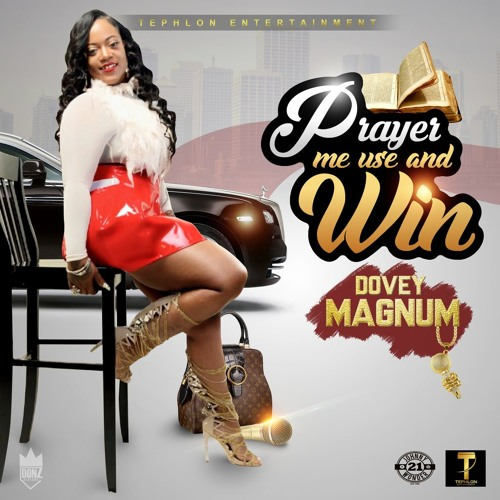 Dovey Magnum - Prayer Me Use and Win - 2017 @GazaPriiinceEnt