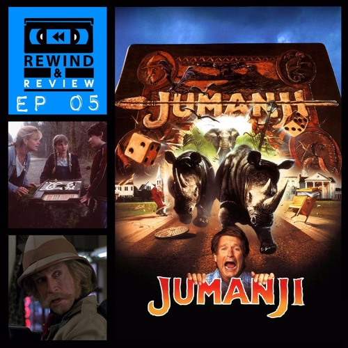 Rewind & Review Ep 5 - Jumanji (1995)