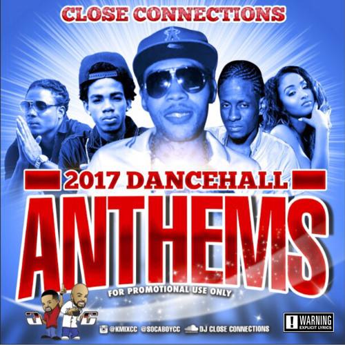 2017 Dancehall Anthems