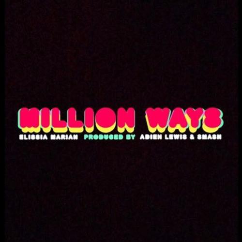 Elissia Mariah - Million Ways (Future Music Los Angeles)