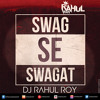 Swag Se Swagat Song | Tiger Zinda Hai | DJ RAHUL ROY |
