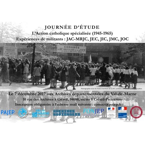 """Journée d'étude """"L'action catholique spécialisée (1945-1965)"""" - Jeudi 7 décembre 2017"""