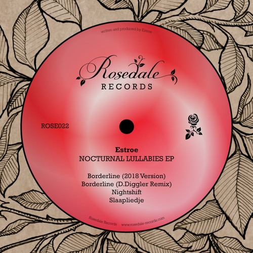 ROSE022 Estroe - Nocturnal Lullabies EP (With D.Diggler Remix)