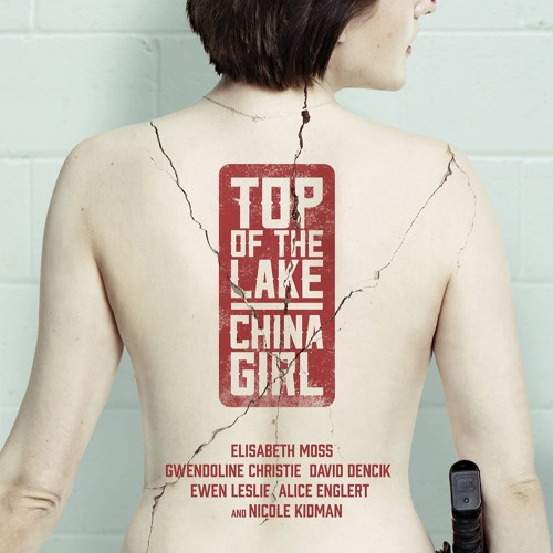 Top of the Lake : China Girl - Lubiie