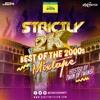 Strictly 2k Mixtape December 30 2017 by Liquid Chrome & Fatalic