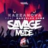KAZZANOVA | Savage Mode ft Marvelus Fame | Cutting Tronix