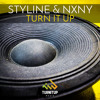 Styline & NXNY - Turn It Up (Original Mix)