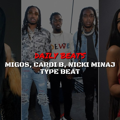 Migos, Cardi B, Nicki Minaj Type Beat | 138 bpm