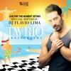 Live For the Moment - SPECIAL BIRTHDAY DJ FLAVIO LIMA PROMO SETMIX