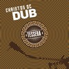 Christos DC feat. Paolo Baldini, Sly & Robbie - Boots & Tie Dub [Tessera Dub | Honest Music 2017]