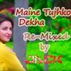 Golmal Again- Maine Tujhko Dekha 2017 Re-Mix DJ JACK