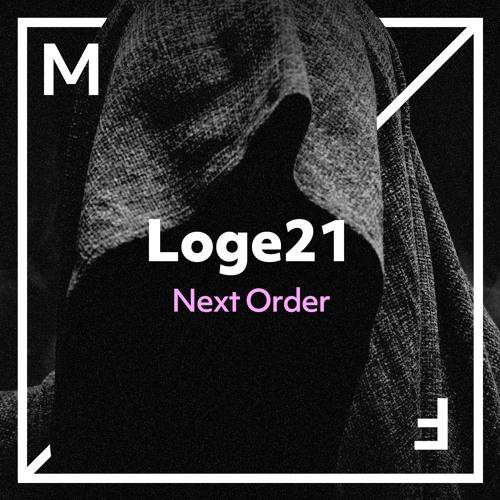 Loge21 - Next Order