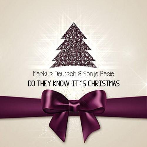 Markus Deutsch und Sonja Pesie - Do They Know Its Christmas