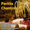 Maha Piritha (Pali) | මහ පිරිත (පාලි)