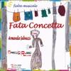 Fata Concetta - fiaba musicale by Armanda Salvucci e Marco Lo Russo Rouge