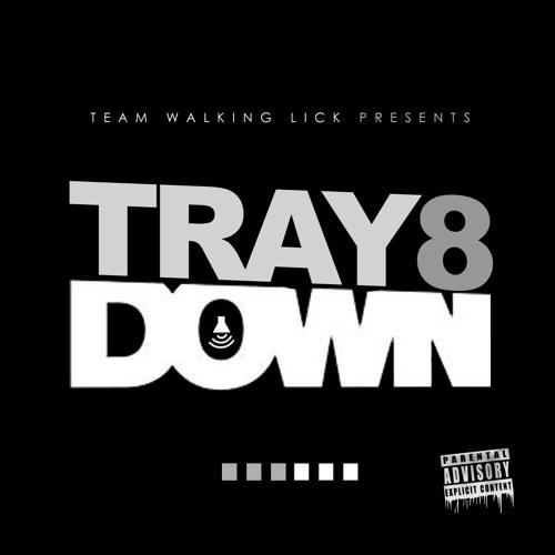 "Tray 8  "" DOWN"""