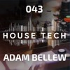 House & Techno 043 - Adam Bellew