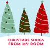 The Christmas song - Christmas songs from my room