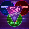 Solo Remix - Amenazzy X Lary Over X Farruko