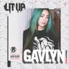 Gavlyn - LitUp (prod. Ninedy2)