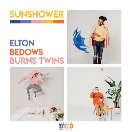 Elton, Bedows, & Burns Twins -- Sun Shower