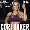 EP.077   Cori Baker - Moving On Is Not Giving Up