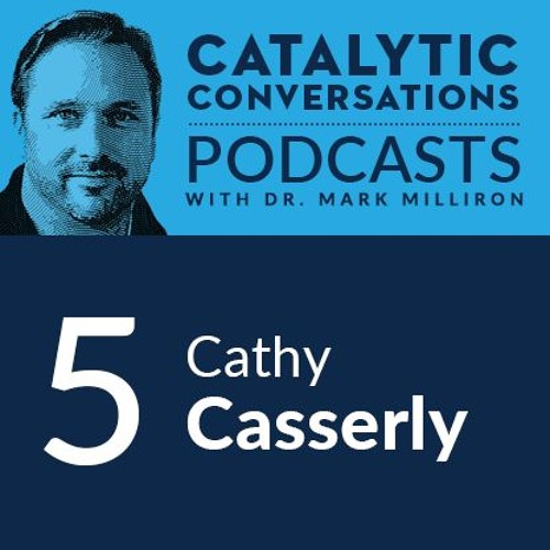 Cathy Casserly, EdCast, a Stanford StartX company I Catalytic Conversations Episode 5