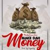 make dah money