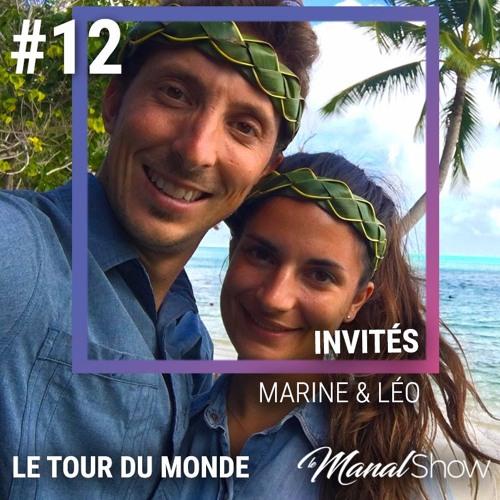 #12 MARINE & LÉO - RESTER, C'EST EXISTER, VOYAGER, C'EST VIVRE