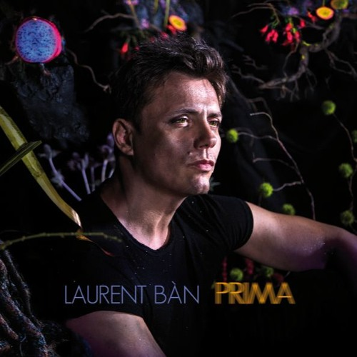Laurent Bàn - PRIMA [Extraits]