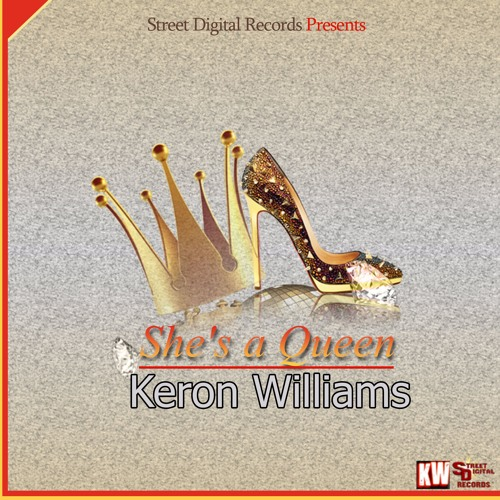 Keron Williams - She's a Queen - Street Digital Records
