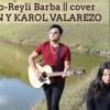 Amor del Bueno-Reyli Barba|| cover Miguel Ramón y Karol Valarezo Portada del disco