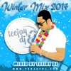 Winter Mix 2017 - Mixed By TeeJay DJ #GoodVibesOnly