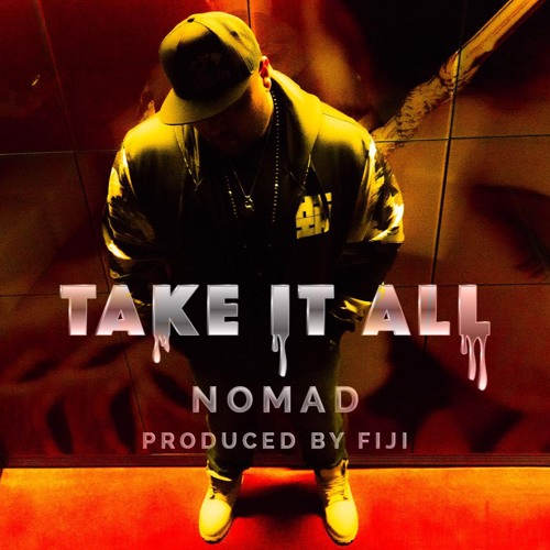 Take It All Produced By Fiji