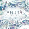 ANIMA -The Water Cycle- Main Theme (Music Box)