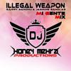 Illegal Weapon (Mi Gente Mix) - Jasmine Sandlas  Garry Sandhu Ft. Dj Honey Mehra