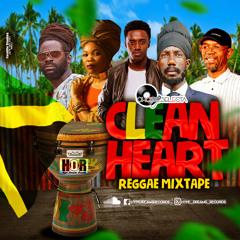 Choice Selecta - 'Clean Heart' Mixtape (Reggae)