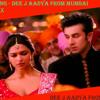Kabira Song - Yeh Jawaani Hai Deewani - Dee j Aadya Mixx